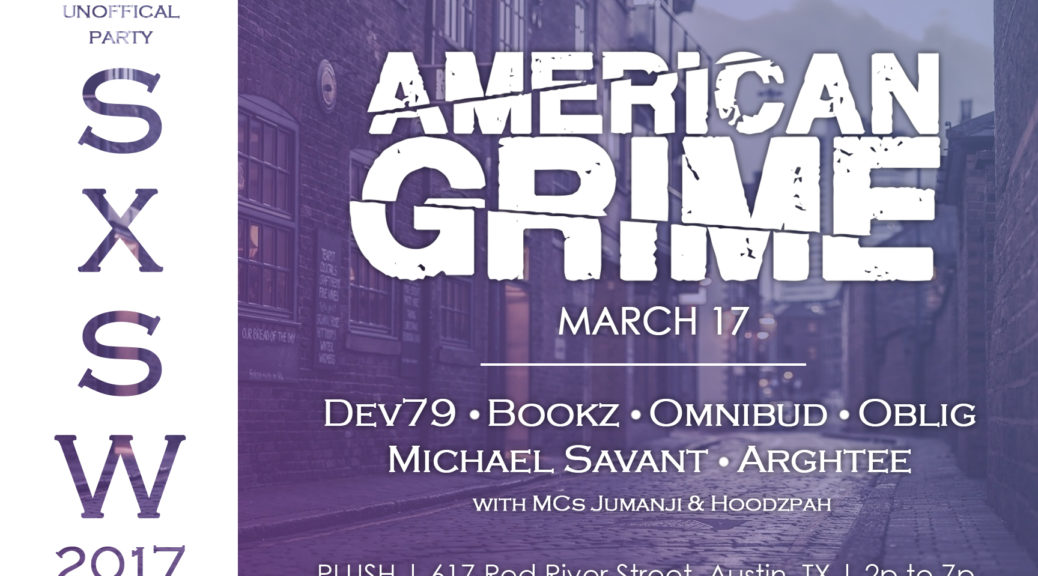 American Grime heads to SXSW for Showcase – American Grime