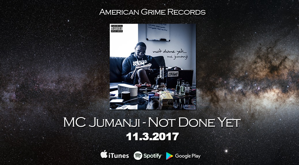 Mc Jumanji - Not Done Yet Coming soon